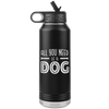 All You Need Is A Dog Tumbler