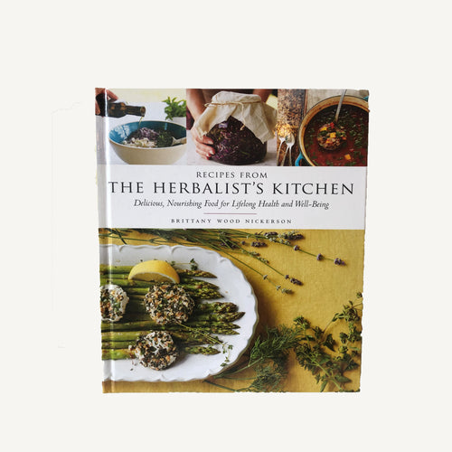Recipes From the Herbalist's Kitchen