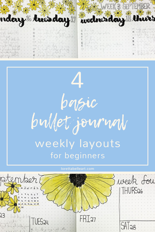 Four Basic Bullet Journal Weekly Layouts for Beginners
