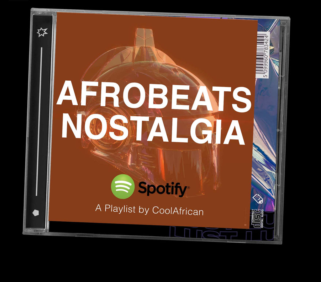 Afrobeats Nostalgia Playlist by CoolAfrican