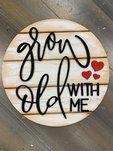 "Grow Old with Me! 12"" Round Shiplap DIY Kit"