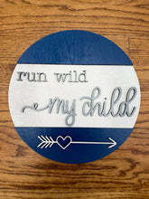 Load image into Gallery viewer, Set of 2 Rounds: Run WIld and Be Brave SVG File Laser Glowforge Ready