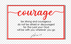 Layered Quotes: Courage Joshua 1:9 GLOWFORGE READY DIGITAL FILE