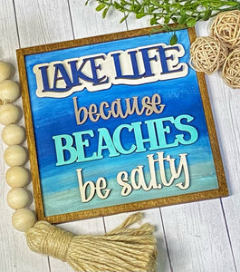Lake Life Beaches be Salty SVG Laser Ready Glowforge Thunder File