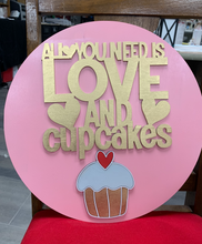 "Load image into Gallery viewer, Love & Cupcakes 15"" Round Valentine Sign"