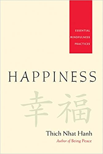 Happiness. Essential Mindfulness Practices.