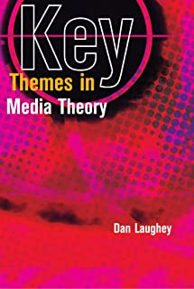 Key Themes In Media Theory USED