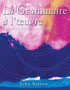 La Grammaire a L'oeuvre USED