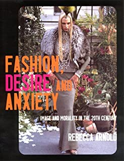 Fashion, Desire and Anxiety USED