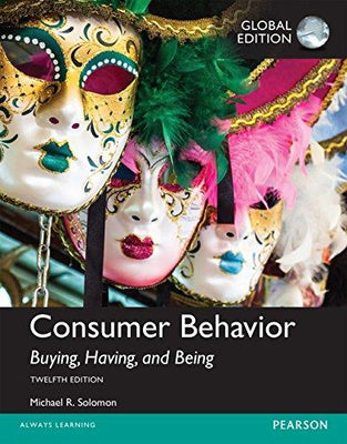 Consumer Behavior:buying having and being. Global edition