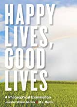 Happy Lives, Good Lives USED