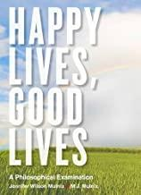 Happy Lives Good Lives