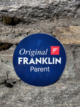 "Load image into Gallery viewer, ""Original Franklin Parent"" Sticker"