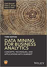 Data Mining for Business Analytics Concepts Techniques and Applications with XLMINER®