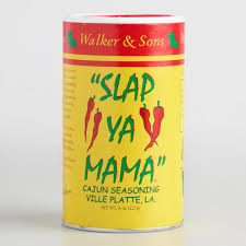 Slap Ya Mama- Original Cajun Seasoning