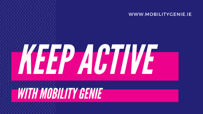 Keep Active with Mobility Genie