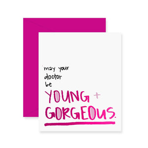Young & Gorgeous Greeting Card (Foil)