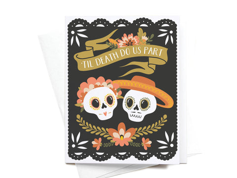 'Til Death Do Us Part Greeting Card