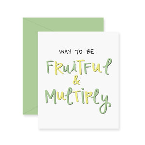 Fruitful & Multiply Greeting Card