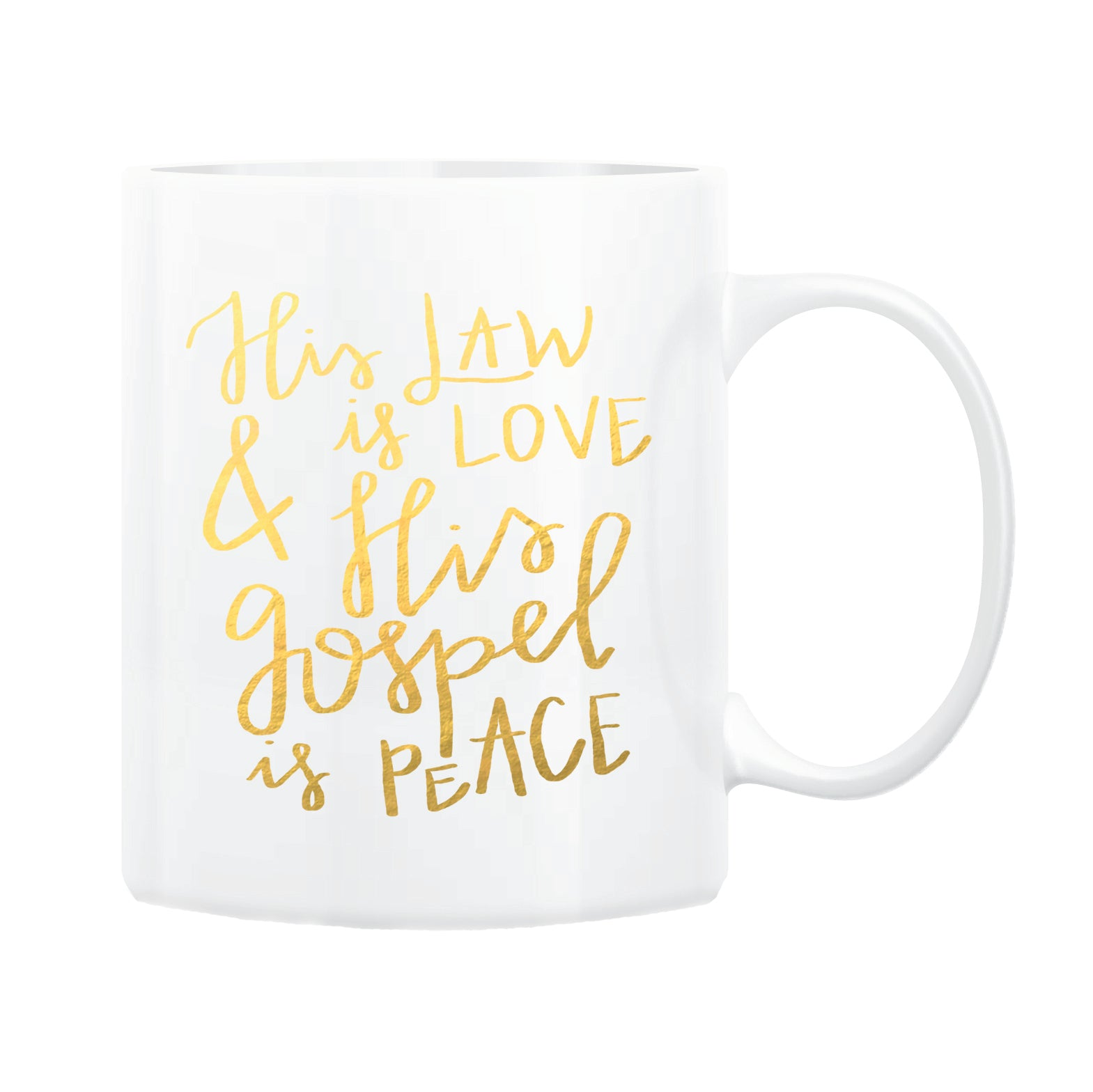 His Law is Love Coffee Mug