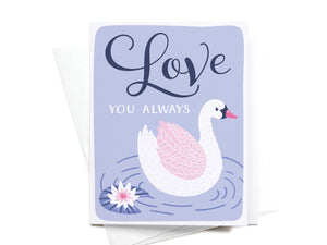 Love You Always Swan Greeting Card