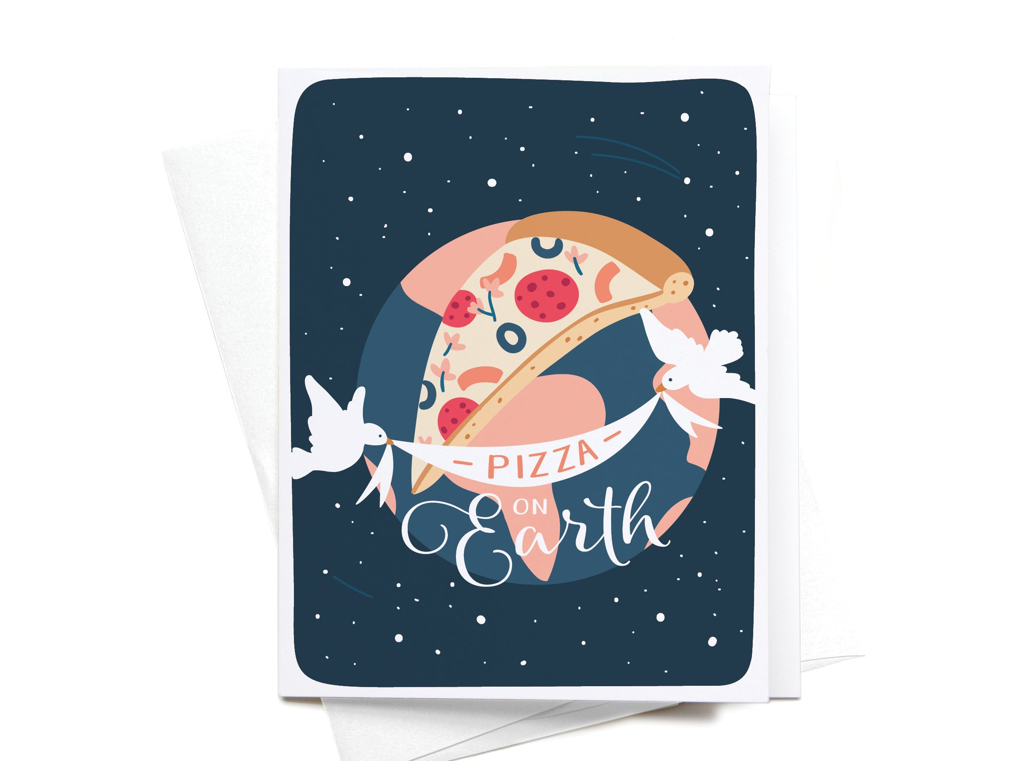 Pizza on Earth Greeting Card