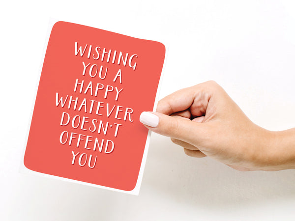 Wishing You a Happy Whatever Greeting Card