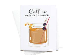 Call Me Old Fashioned Greeting Card