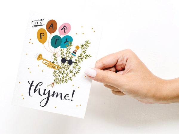 It's Party Thyme Greeting Card