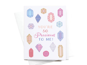 You're So Precious to Me Greeting Card