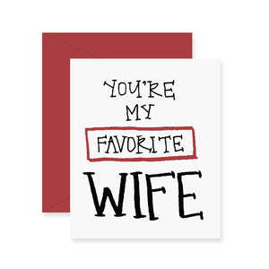 Favorite Wife Greeting Card