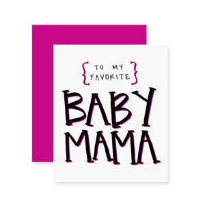 Baby Mama Greeting Card
