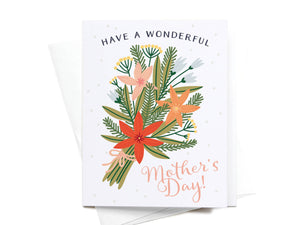 Have a Wonderful Mother's Day Bouquet Greeting Card