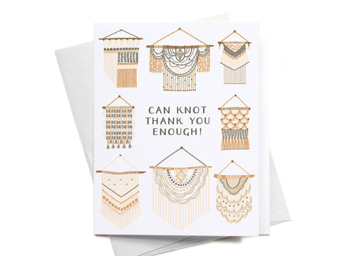 Can Knot Thank You Enough Greeting Card