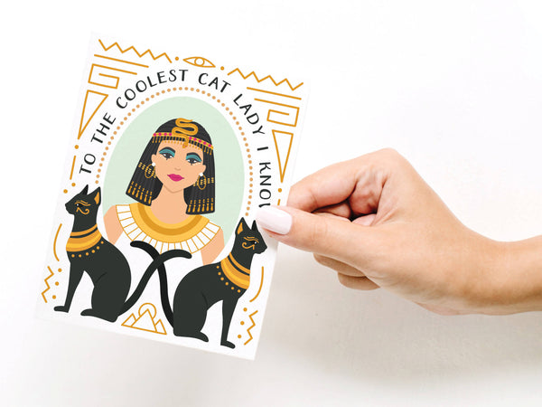 To the Coolest Cat Lady I Know Cleopatra Greeting Card