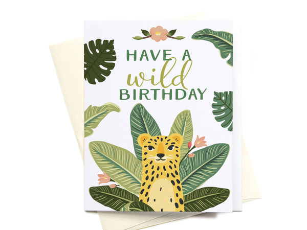 Have a Wild Birthday Greeting Card
