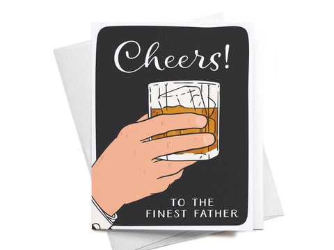 Cheers to the Finest Father Greeting Card