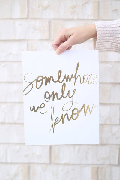 Somewhere - gold foil print