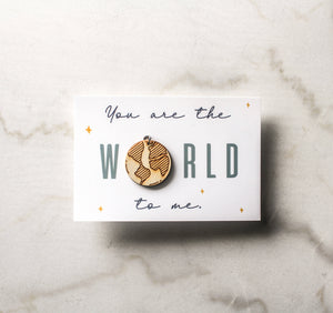 You Are The World To Me Card