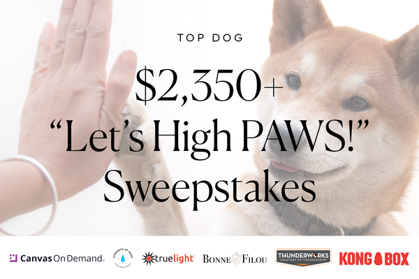 $2,350+ Let's High PAWS! Sweepstakes-Bonne et Filou