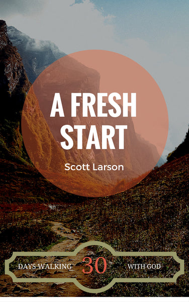 A Fresh Start: A 30-Day Devotional for Youth
