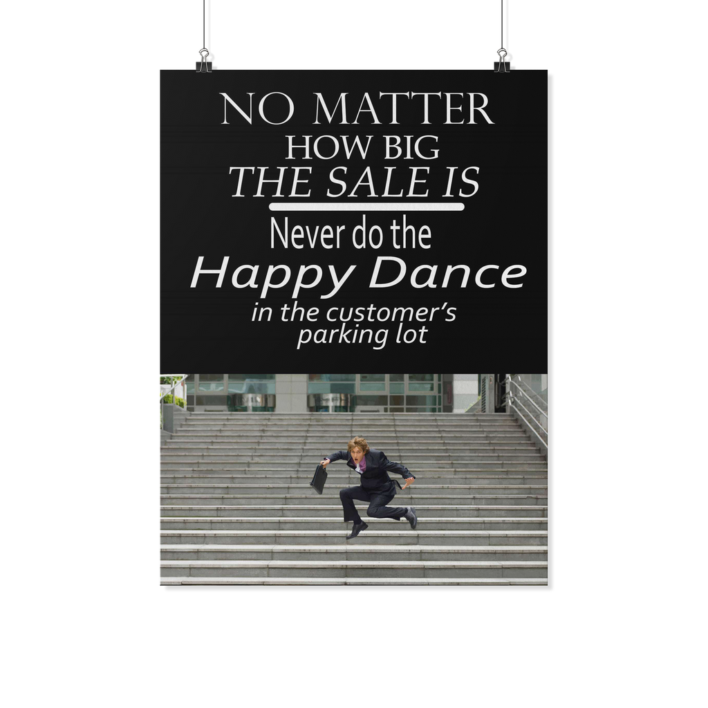 Never do the Happy Dance