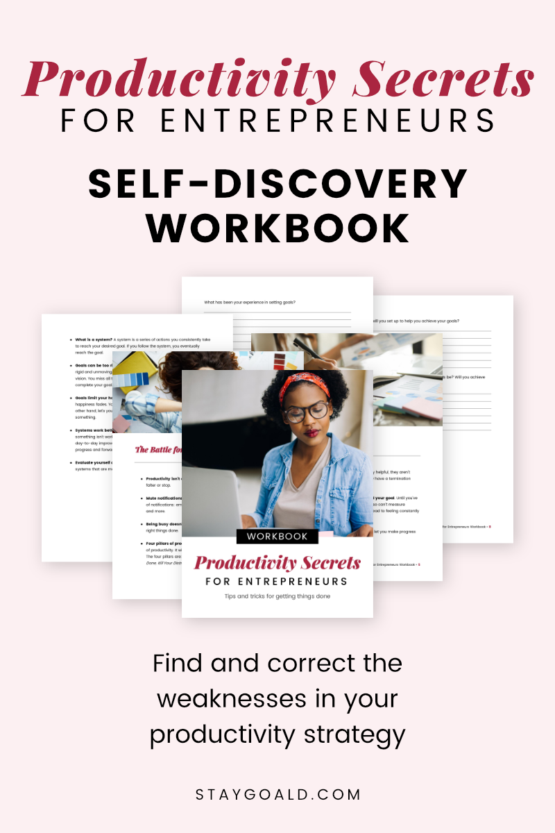 Productivity Secrets for Entrepreneurs Self-Discovery Workbook - Stay Goal'd