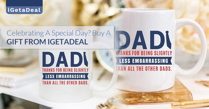 Celebrating A Special Day? Buy A Gift From iGetaDeal