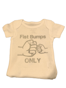 Fist Bumps Only-Custom Onesies
