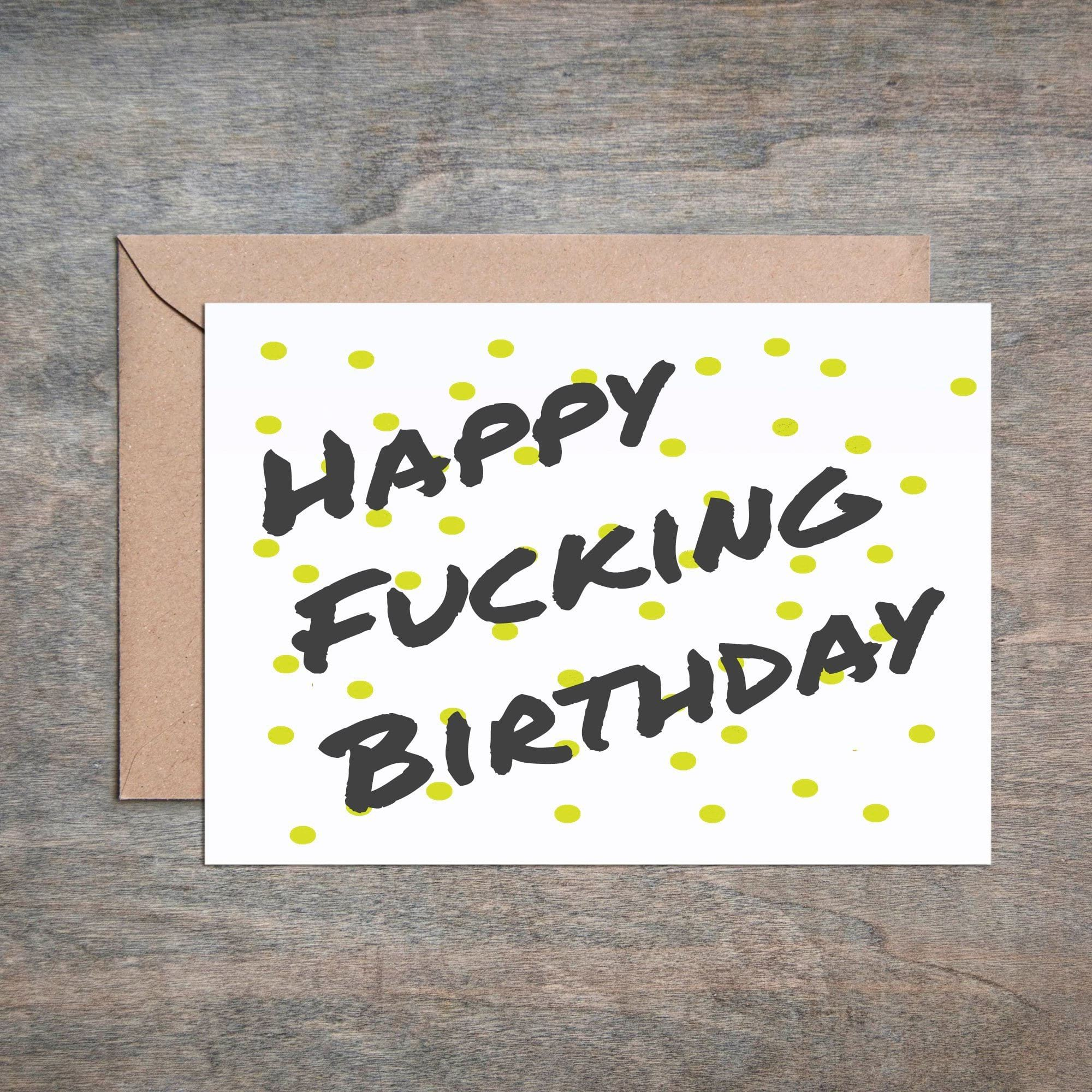 Happy F***ing Birthday
