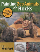 Painting Zoo Animals on Rocks by Lin Welford (25-Jun-2004) Paperback