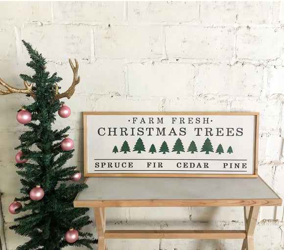 Farm fresh Christmas trees framed quote sign white/black/natural