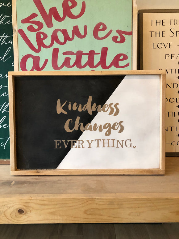 READY TO SHIP kindness is everything 16x20 White & black/darkoil