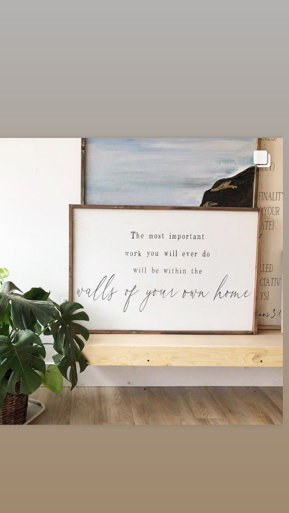 the most important thing framed quote sign